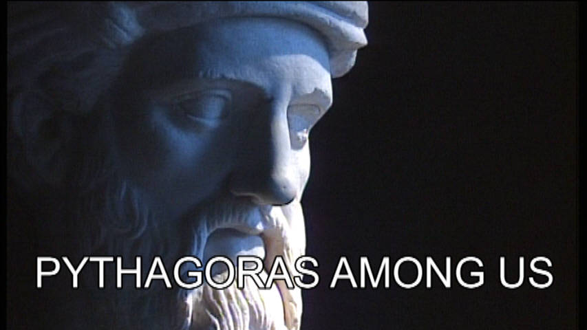 Documentary film in English: PYTHAGORAS AMONG US